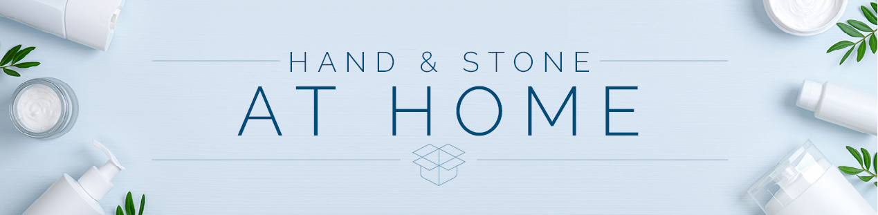 Hand & Stone AT HOME
